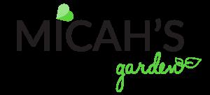 Micah's Garden